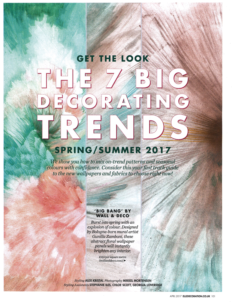 "Elle Decoration UK, April 2017 issue: ""The 7 big decorating trends""."
